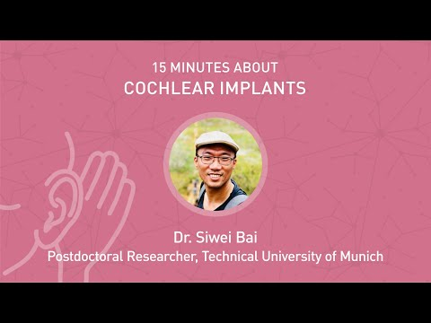 15 minutes about Cochlear Implants