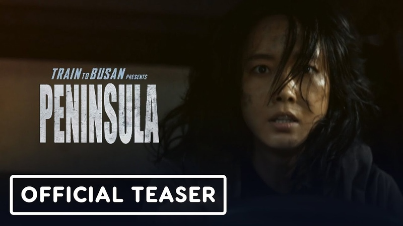 Train to Busan Presents Peninsula Teaser Trailer 2020 Dong Won Gang Jung Hyun Lee