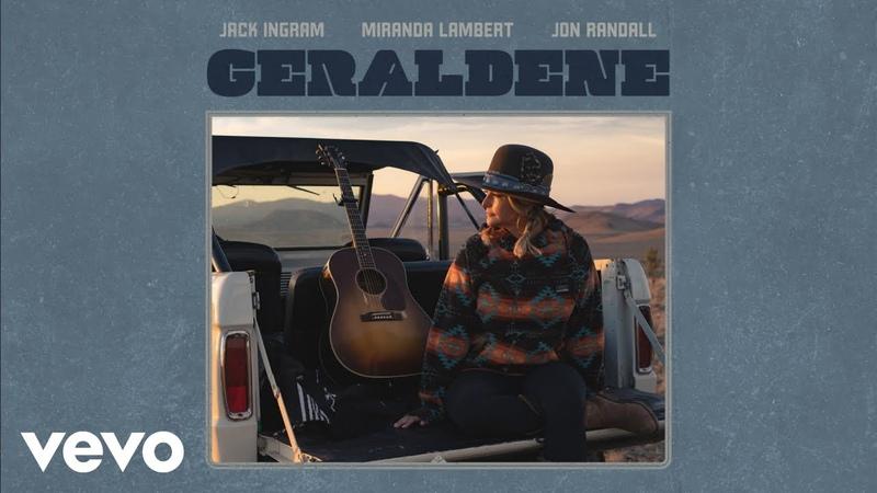 Jack Ingram Miranda Lambert Jon Randall Geraldene Audio