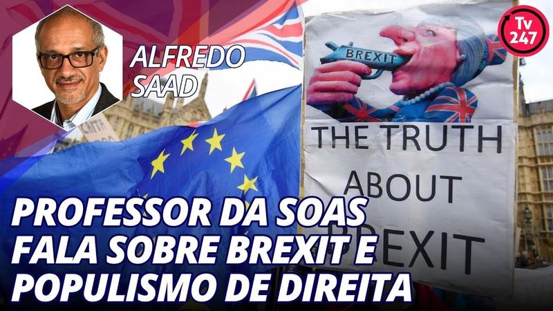 Alfredo Saad da Soas fala sobre Brexit e populismo de direita