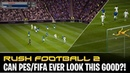 [TTB] CAN PES/FIFA EVER LOOK THIS REALISTIC?! - RUSH FOOTBALL 2