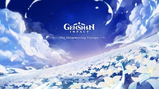 The Shimmering Voyage - Disc 1: Fairytale of the Isles Genshin Impact