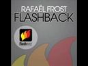 Rafaël Frost - Flashback [HQ]
