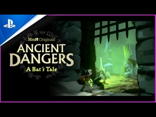 Грёзы | Тизер игры Ancient Dangers: A Bat's Tale | PS4
