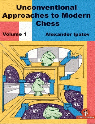 Alexander Ipatov_Unconventional approaches in Chess Vol 1+2 ZF8ahD5Uz5A