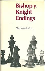 Bishop vs Knight endings by Yuri Averbakh PDF BWrCsweust8