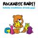 Rockabye Baby! - Just Dance