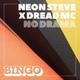 Neon Steve, Dread MC - No Drama