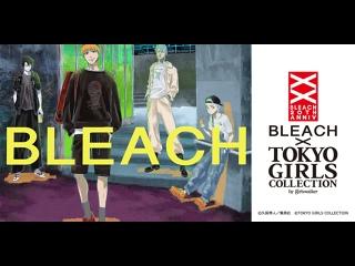 BLEACH x TOKYO GIRLS COLLECTION   Fashion show