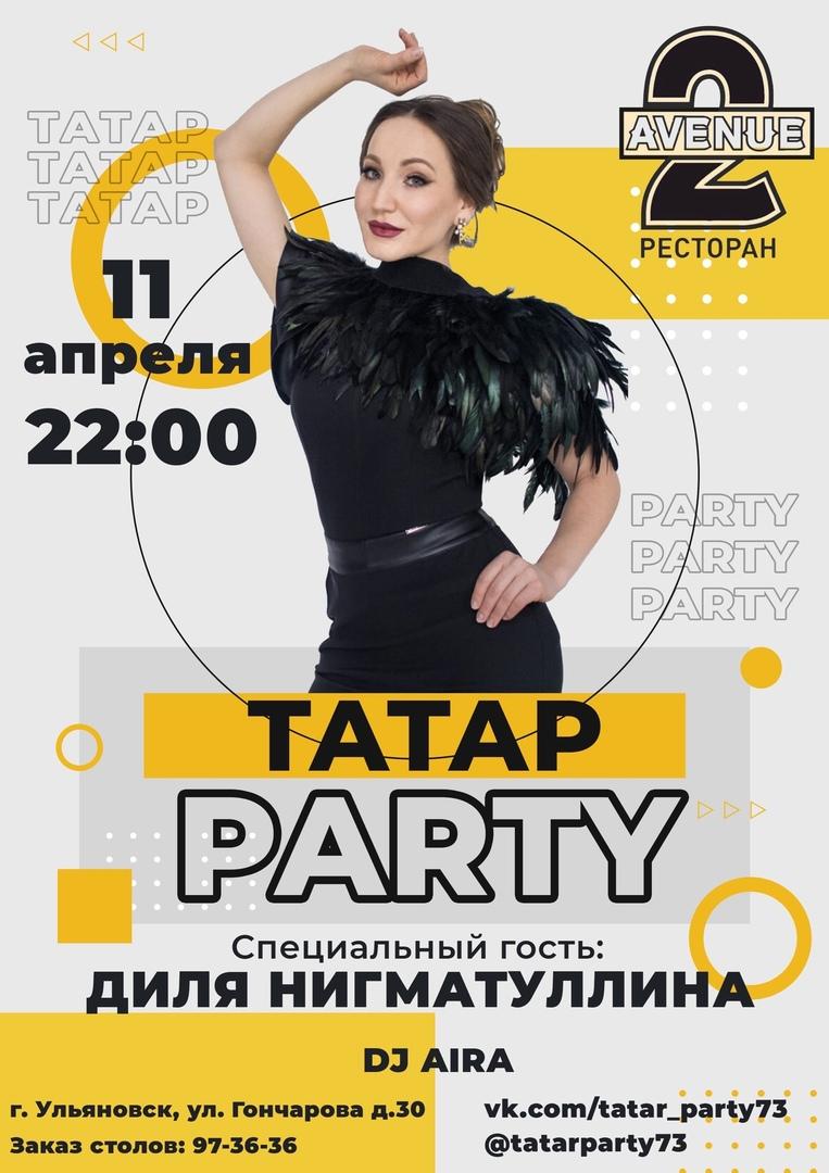 Афиша Ульяновск 11 апреля, 2avenue, ТАТАР PARTY