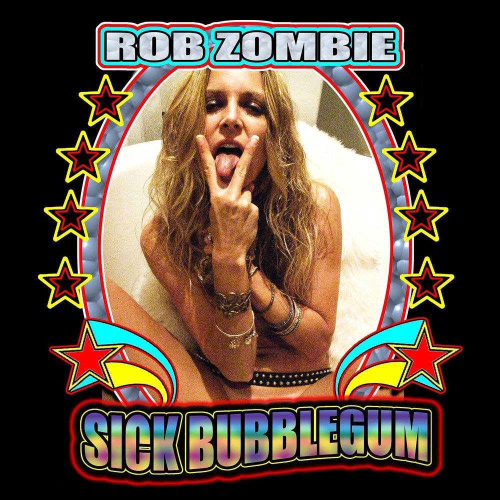Rob Zombie album Sick Bubblegum