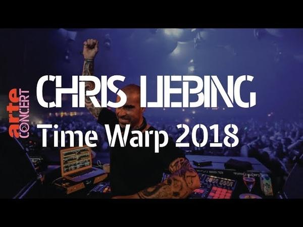 Chris Liebing Time Warp 2018 Full Set HiRes