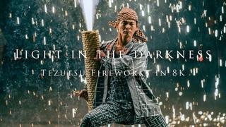 Light in the Darkness- Tezutsu Fireworks in 8K-
