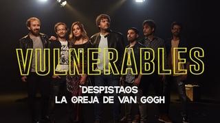 Despistaos & La Oreja de Van Gogh | Vulnerables (Videoclip Oficial ✅)