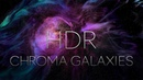 CHROMA GALAXIES HDR 8K EXPERIMENTAL MACRO SHORT FILM