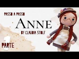 Boneca Anne - Amigurumi PARTE 1