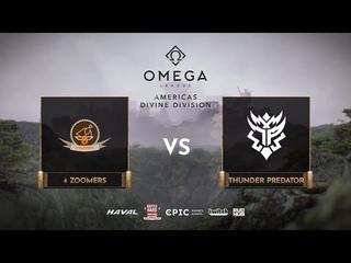 4 Zoomers vs Thunder Predator, OMEGA League: Americas, bo3, game 3 [Lex & Smile]