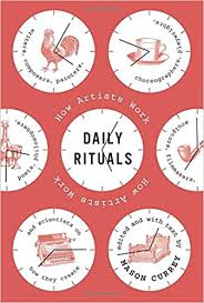 Currey, Mason - Daily Rituals How Artists Work