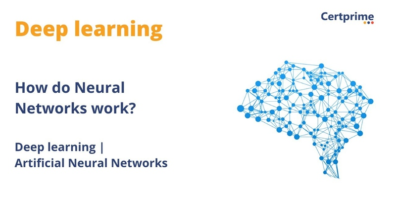 How do neural networks work Deep learning ANN Certprime