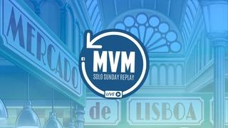 Solo Mercado de Lisboa - MvM Live Replay