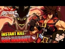 DESTROYED Guilty Gear Xrd SIGN Sol Badguy Instant Kill